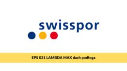 Swisspor LAMBDA MAX dach podłoga, grafitowy styropian na podłogę i dach